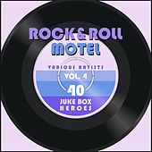 Rock and Roll Motel, Vol. 4 (40 Juke Box Heroes) von Various Artists