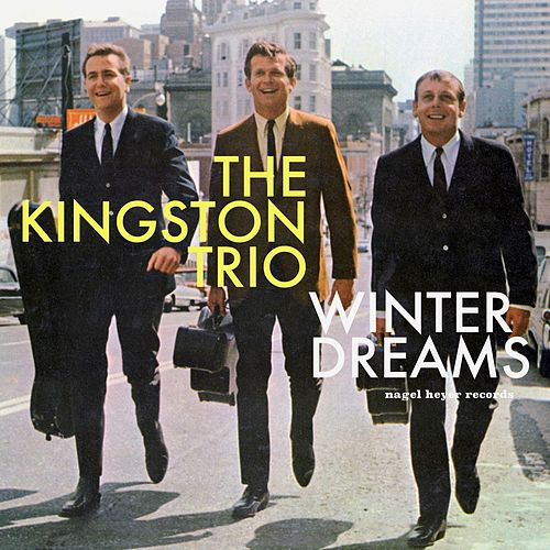 Winter Dreams by The Kingston Trio