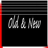 Old & New by Various Artists