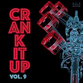 Crank It Up Vol. 9 by Various Artists
