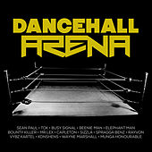 Dancehall Arena by Various Artists