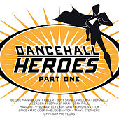 Dancehall Heroes (Part One) by Various Artists