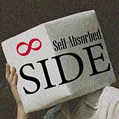 Self-Absorbed & Side, Vol. 8 by Various Artists