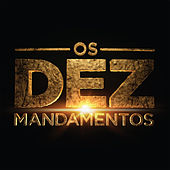 Os Dez Mandamentos by Various Artists