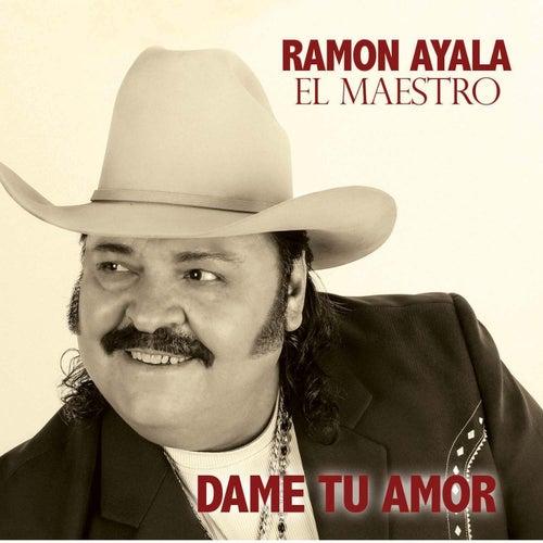 Dame Tu Amor by Ramon Ayala
