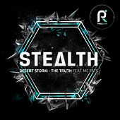 Desert Storm / The Truth by Stealth