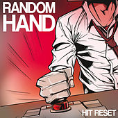 Hit Reset by Random Hand