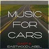 Music for Cars, Vol. 16 by Various Artists