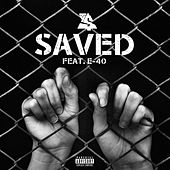 Saved (feat. E-40) by Ty Dolla $ign