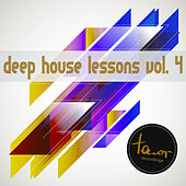 Deep House Lessons, Vol. 4 by Various Artists
