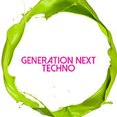 Generation Next Techno by Various Artists