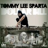 Dollar Bill - Single by Tommy Lee sparta