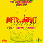 Detergent Riddim by Various Artists