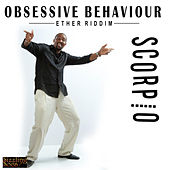 Obsessive Behaviour by Scorpio