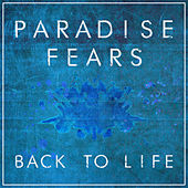 Back To Life by Paradise Fears