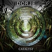 Catalyst by Dorje