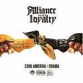 Alliance and Loyalty by Cool Amerika