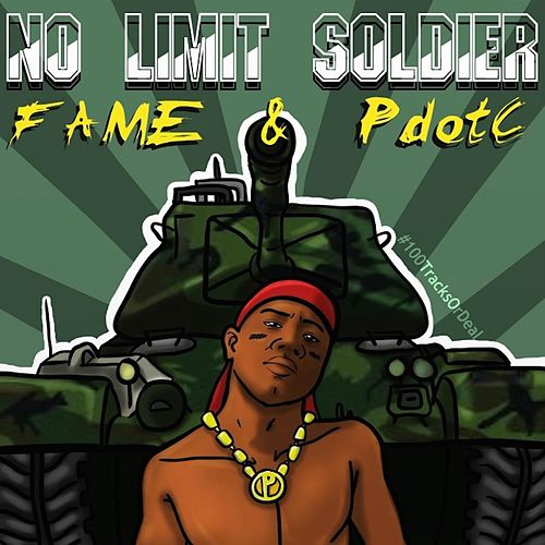 No Limit Soldier by Fame