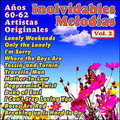 Inolvidables Melodías Vol. Ii by Various Artists