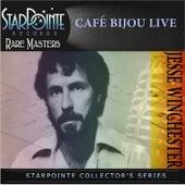 Cafe Bijou Live by Jesse Winchester