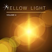 Yellow Light, Vol. 4 by Various Artists