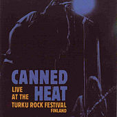 Live at the Turku Rock Festival 1971 (Original Recording Remastered) by Canned Heat