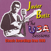 Canned Heat Presents Javier Batiz-The U.S.A. Sessions 1969 (Original Recording Remastered) by Canned Heat