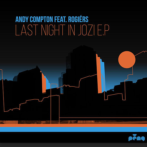 Last Night in Jozi EP by Andy Compton