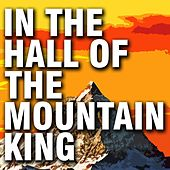 Grieg: In the Hall of the Mountain King (From