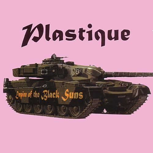 Empire Of The Black Suns by Plastique