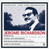 Jerome Richardson. Complete 1958-1962 Recordings. Midnight Oil / Roamin' with Richardson / Meeting in Studio (Sastanak U Studiju) / Going to the Movies by Jerome Richardson