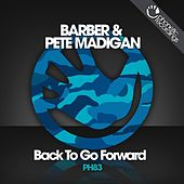 Back To Go Forward by Barber and Madigan