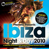 Phonetic Presents Ibiza Night & Day 2010 by Various Artists