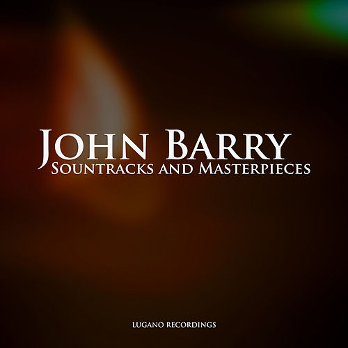 John Barry - Sountracks and Masterpieces von John Barry
