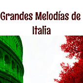 Grandes Melodías de Italia by Various Artists