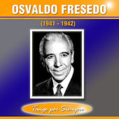 (1941-1942) by Osvaldo Fresedo