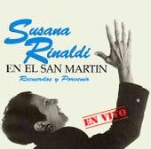 En el San Martin: Recuerdos y Porvenir (En Vivo) by Susana Rinaldi
