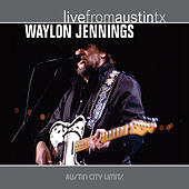 Live from Austin, TX: Waylon Jennings von Waylon Jennings