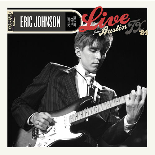Austin City Limits: Live from Austin, TX '84 von Eric Johnson