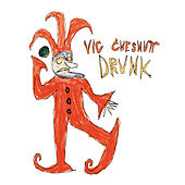 Drunk by Vic Chesnutt