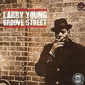 Groove Street by Larry Young