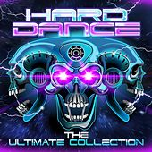 Hard Dance: The Ultimate Collection by Various Artists