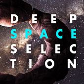 Deep Space Selection by Various Artists