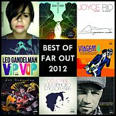 The Best of Far Out Recordings 2012 by Various Artists