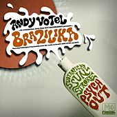 Andy Votel Presents Brazilika (Subtropical Stroke Psychout) by Various Artists