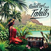 The Handcart Meets Tahiti by Various Artists
