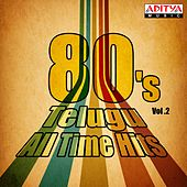 80's Telugu All Time Hits, Vol. 2 by Various Artists