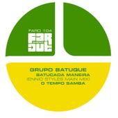 Batucada Maneira by Grupo Batuque