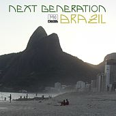 Next Generation Brazil by Various Artists