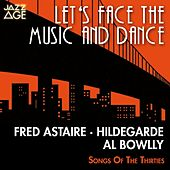 Let's Face the Music and Dance (Songs of the Thirties) by Various Artists